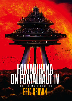 Famadihana on Fomalhaut IV [Hardcover] Eric Brown